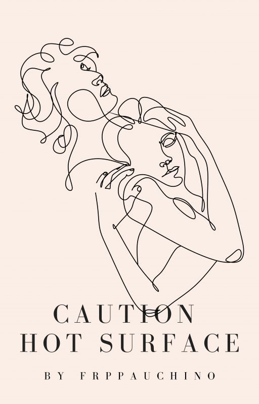 CAUTION: HOT SURFACE by frappauchino