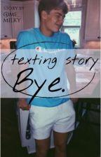 Bye.| texting | #2 by vansmayxX