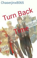 Turn Back Time (Potterlock) by Chaserjinx8065