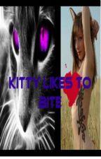 Kitty Likes to Bite by Nightlystar