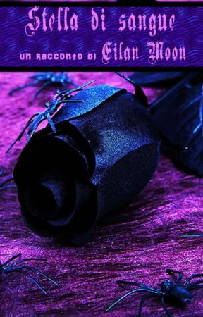 Stella di sangue (#JustWriteIt #horror) by EilanMoon