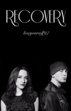 Recovery (Eminem Fanfic) by loseyourself97