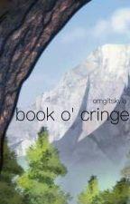 book o' cringe by omgitskyia