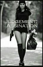 Judgement: Assassination by isee_starsz