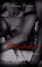 Clandestino |PRÓXIMAMENTE| by EstrellithaDeBieber
