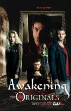 Awakening The Original by CamreyLertowa