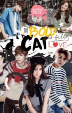 The Bold Cat Who Fell In Love {Slow Updates :O} by FarronEclair
