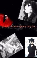 gato del demonio ( grinny cat y tu) Editando  by jesuanny2