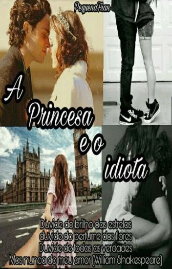 A princesa e o idiota (Repostando)