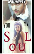 Manan - You Are My Soul (On Hold) by LovelyKat99