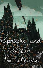 Sprüche und Co für Potterheads || by SunshinePotter
