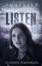Listen - Segunda Temporada by Amberbey