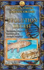 Evolution Deceit by adnanoktarenglish