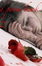 Sad poem book #2 by Harmony_lockheart