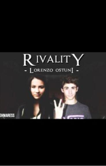 Rivality || Lorenzo Ostuni