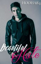 Beautiful Hate (2013 unedited) by VictoriaAshleyAuthor