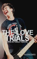 the love trials | cth by alienstars