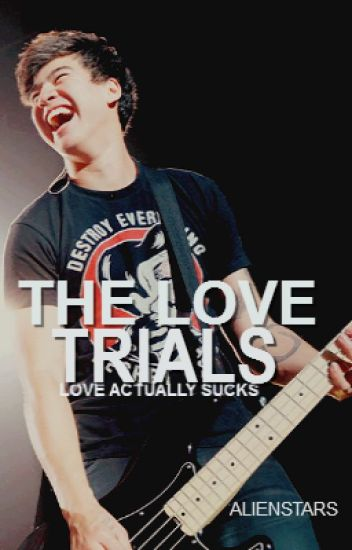 the love trials | cth