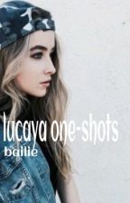 Lucaya One-Shots/Mini Stories by lucaya_queen