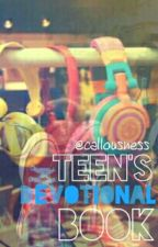 Teen's Devotional Book by callousness