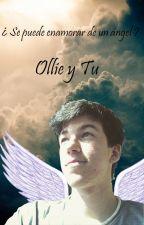 ¿Se puede enamorar de un ángel? (Ollie y Tu) by TheUnicornTiger