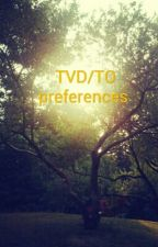 TVD/TO preferences/images by yorkiepoo23