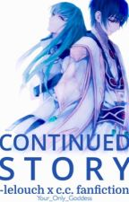 [Discontinued] Code Geass: Continued Story | C.C. / C2 X Lelouch Fanfiction by phantomsigh