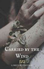 Carried by the Wind by Limited_Edit