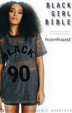 Black Girl Bible by FeistyPisces2