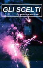 Gli Scelti |Calum Hood|  by rebeccaneedfood
