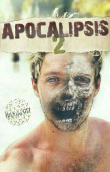APOCALIPSIS II (1D y tú)