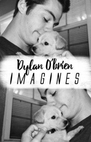 Dylan O'brien × Imagines