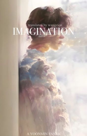 imagination » yoonmin [translation]