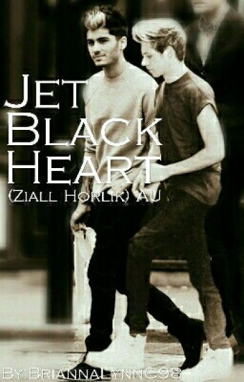 Jet Black Heart (Ziall Horlik) AU