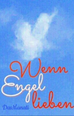 Wenn Engel lieben by DasManati