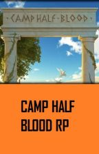 Camp Half-Blood RP by Child_of_Midnight