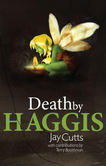 Death by Haggis