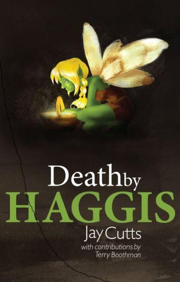 Death by Haggis by jcutts