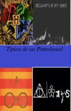 Tipico de un potterheard by _-Lunatica-_