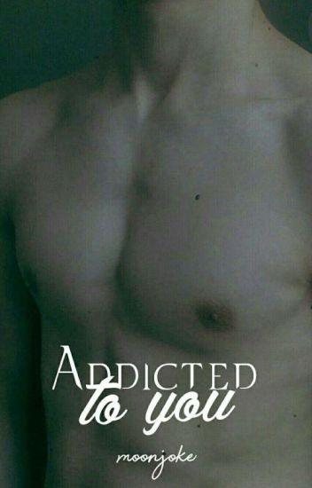Addicted To You » Jalonso Villalnela