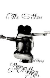 The Slums by SLUMGANG