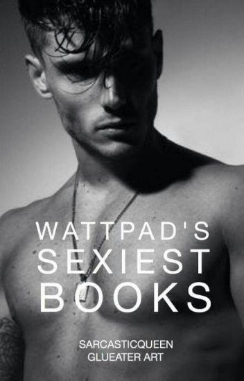 Wattpad Sexiest Books