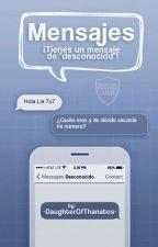 Mensajes. by -DaughterOfThanatos-
