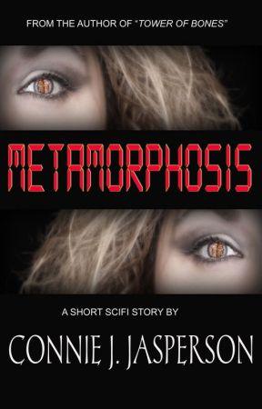 Metamorphosis by ConnieJJasperson