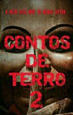 CONTOS DE TERRO 2 by nadanadan