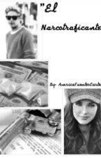 El Narcotraficante (Niall y__) by AmricaFuentesCastell