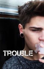 Trouble [Slowly Updating] by baby_Bpoetic