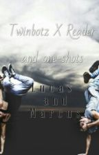 Twinbotz x Reader One-Shots (Requests Closed) by blue_divergents