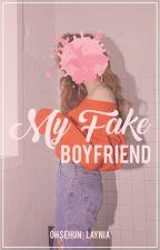 My Fake Boyfriend ∞ Sehun. [Fake #1] by LayNia