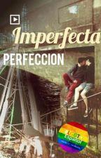 Imperfecta perfección by 25_Ukingdom